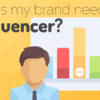Influencer Marketing - The Modern Marketer