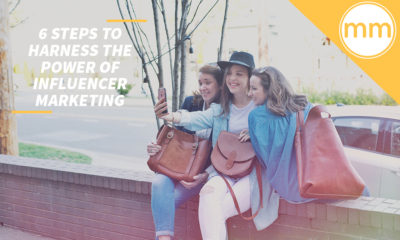 6 Steps to Harness the Power of Influencer Marketing